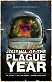 Journal of the Plague Year: A Post-Apocalytic Omnibus (The Afterblight Chronicles)