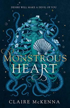 Monstrous Heart by [McKenna, Claire]