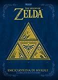 The legend of Zelda. Enciclopedia di Hyrule. Il libro ufficiale Nintendo
