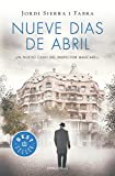Nueve días de abril (Inspector Mascarell 6) (BEST SELLER)