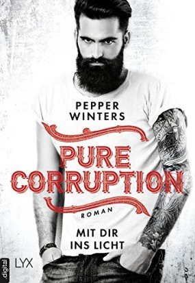 Pure Corruption - Mit dir ins Licht von [Winters, Pepper]