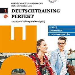 Deutschtraining perfekt. Zur wiederholung und Festigung. Con Sommerlektüre. Per le Scuole superiori