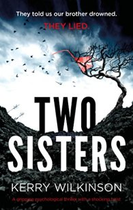 Two Sisters: A gripping psychological thriller with a shocking twist by [Wilkinson, Kerry]