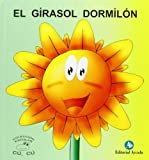 Cuentos Cu-Cu (mayus.) 4 - El Girasol Dormilon (Cu-Cu (mayuscula))