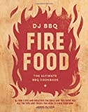 Fire Food: The Ultimate BBQ Cookbook