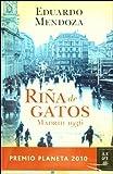 Rina de Gatos, Madrid 1936 by Eduardo Mendoza (February 01,2011)