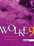 Wolke 9: über Liebe und Sex im Alter. Buch zum Film von Andreas Dresen