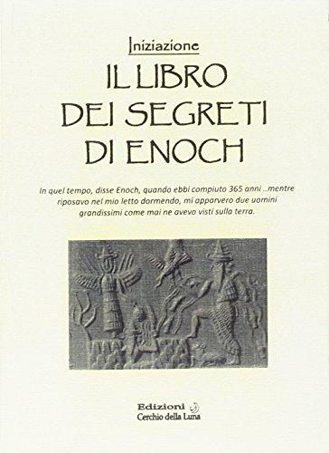 Il libro dei segreti di Enoch. Iniziazione