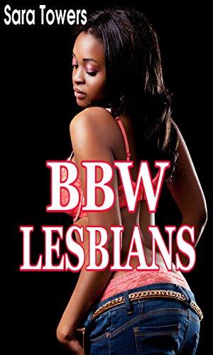 Bbw Lesbians By Towers Sara