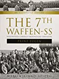 "7th Waffen-SS Volunteer Gebirgs (Mountain) Division ""Prinz Eugen"": An Illustrated History"