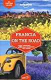 Francia on the road. 38 itinerari alla scoperta del paese. Con carta estraibile