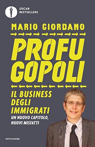 Profugopoli: Quelli che si riempiono le tasche con il business degli immigrati