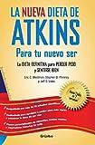 La nueva dieta de Atkins / The New Atkins Diet