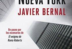 Los secretos de Nueva York: Un paseo neoyorquino por las páginas de El enigma de Rania Roberts libros de lectura pdf gratis