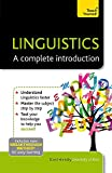 Linguistics: A Complete Introduction: Teach Yourself (Ty: Complete Courses)