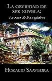 La casa de los espíritus de Isabel Allende: La obviedad de ser novela