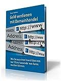 Geld verdienen mit Domainhandel