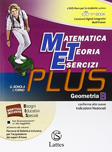 Matematica teoria esercizi. Plus. Geometria. Con e-book. Con espansione online. Con DVD. Per la...