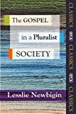 The Gospel in a Pluralist Society (SPCK Classic) (SPCK Classics)