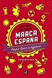 Marca España: Porque Spain is different (Punto de mira)