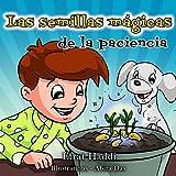 Las semillas mágicas de la paciencia (Habilidades sociales para la colección de niños nº 1)