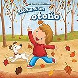 Estamos En Otono (It's Fall) (Las Cuatro Estaciones/ the Four Seasons)