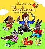 Mi primer Beethoven (Libros con sonido)