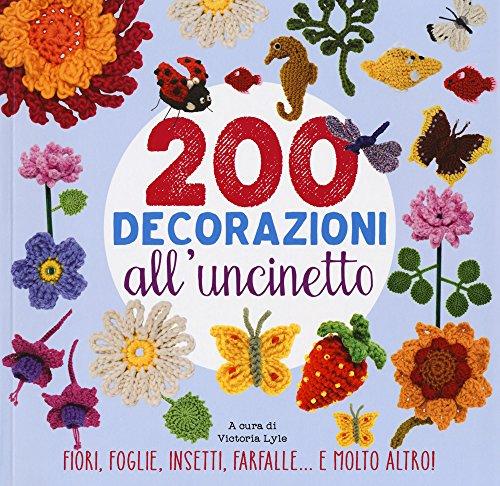 200 decorazioni all'uncinetto