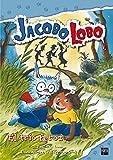 El trío feroz (Jacobo Lobo)