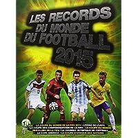 Records du monde de football 2015