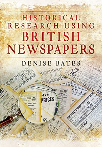 Historical Research Using British Newspa
