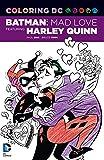Coloring DC: Batman: Mad Love Featuring Harley Quinn