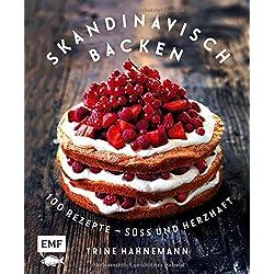 Skandinavisch backen: 100 Rezepte – süß und herzhaft