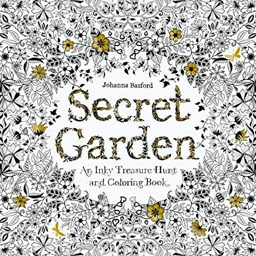 Secret Garden: An Inky Treasure Hunt and Coloring Book: An Inky Treasure Hunt and Colouring Book