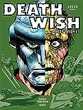 Deathwish Volume 1: Best Wishes