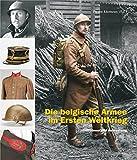 Die belgische Armee im Ersten Weltkrieg: Uniformen und Ausrüstung