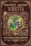 Wigetta y el cuento jamás contado (4You2)