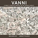 Vanni: A Family's Struggle through the Sri Lankan Conflict