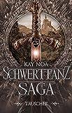 Schwerttanz-Saga 1