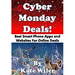 Cyber Monday Deals!: Best Smart Phone Apps and Websites for Online Deals