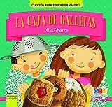 La caja de galletas (Cuento. Primeros lectores. Cuentos para educar en valores.)