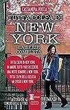 Tutta colpa di New York, La serie completa (eNewton Narrativa)