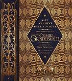 Gli archivi della magia. I segreti del film. I crimini di Grindelwald. Animali fantastici. Ediz. a colori. Con Poster