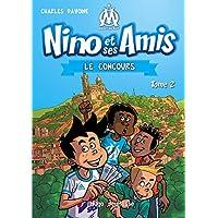 Nino et ses amis - tome 2 Le concours