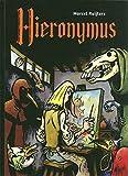 Hieronymus Bosch : The Unauthorised Biography
