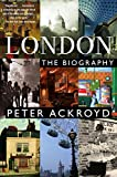 London: The Biography [Lingua Inglese]