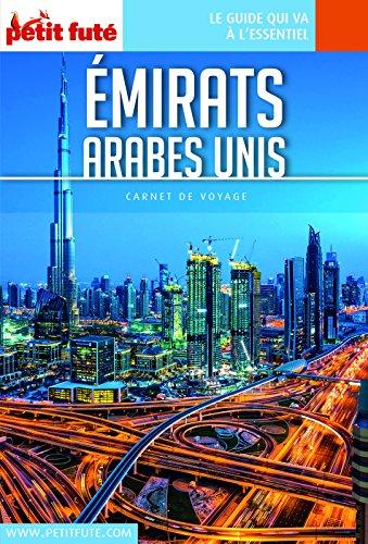 EMIRATS ARABES UNIS 2018 Carnet Petit Futé (Carnet de voyage)
