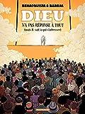 Dieu n'a pas réponse à tout - Tome 2 (French Edition)