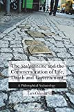 The 'Stolpersteine' and the Commemoration of Life, Death and Government: A Philosophical Archaeology