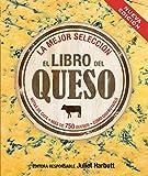 El libro del queso (2ª Edición) (Cocina Práctica)